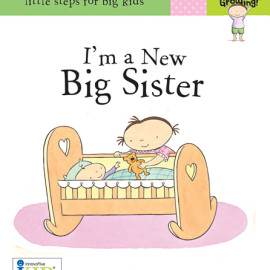 I'm a New Big Sister Book for Kids